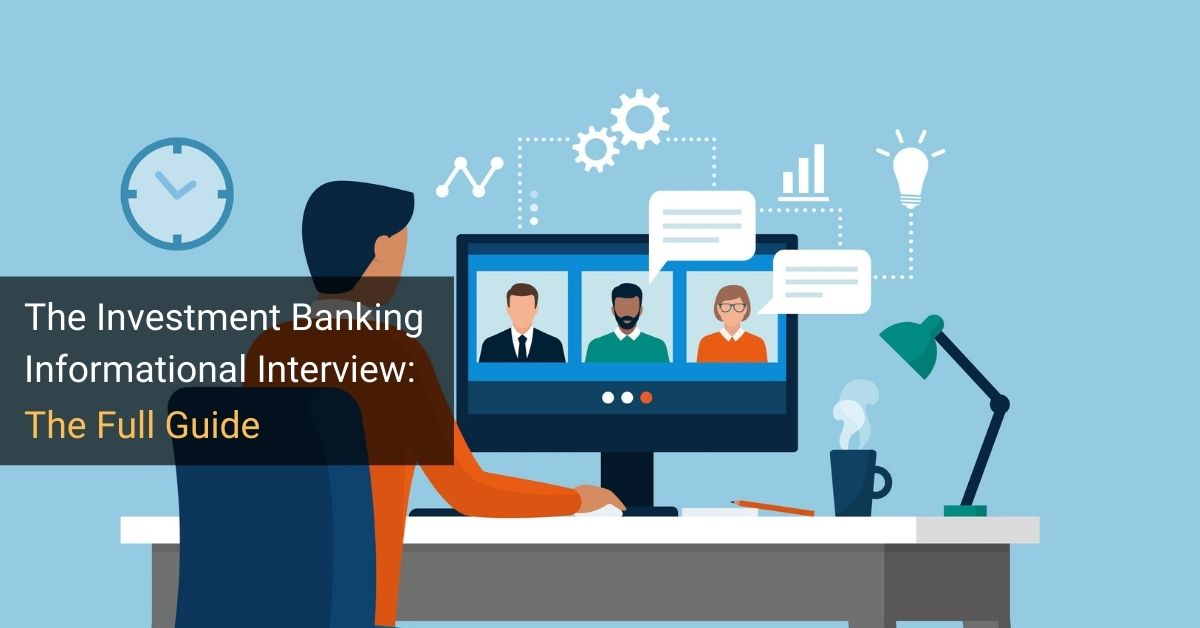 Investment Banking Informational Interview