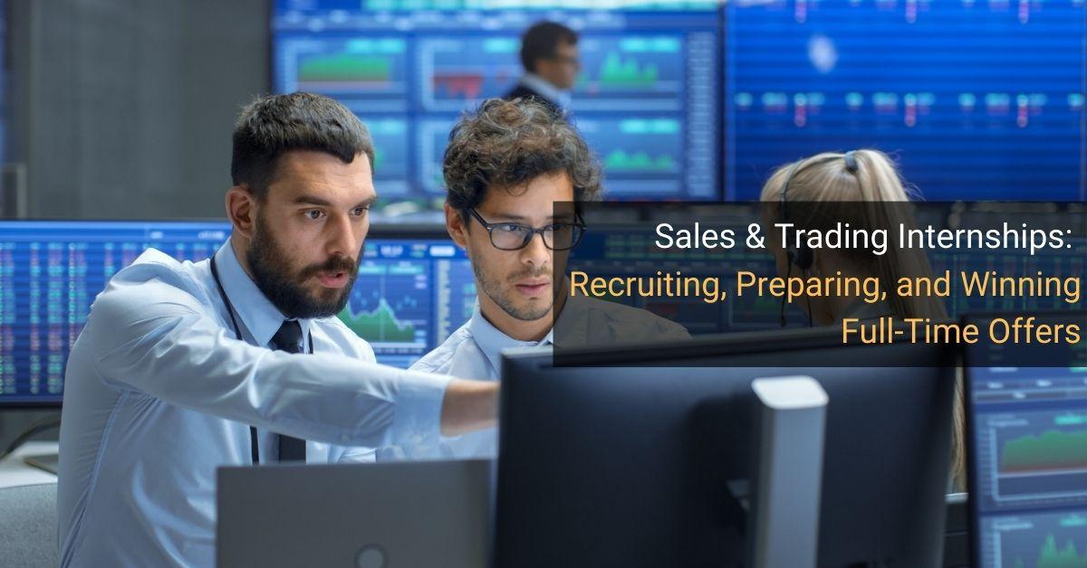 Sales and Trading Internships