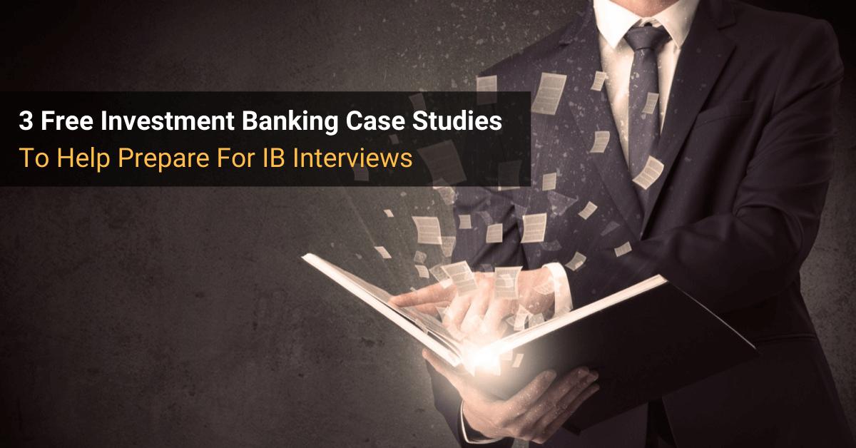 Investment Banking Case Studies