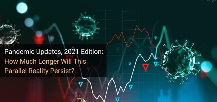 Pandemic Updates 2021